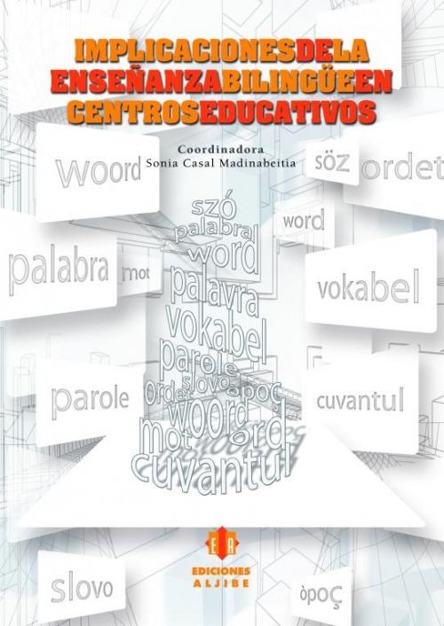 Implicaciones de la enseñanza bilingüe en centros educativos