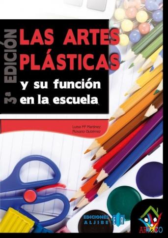 Las artes plásticas y su función en la escuela