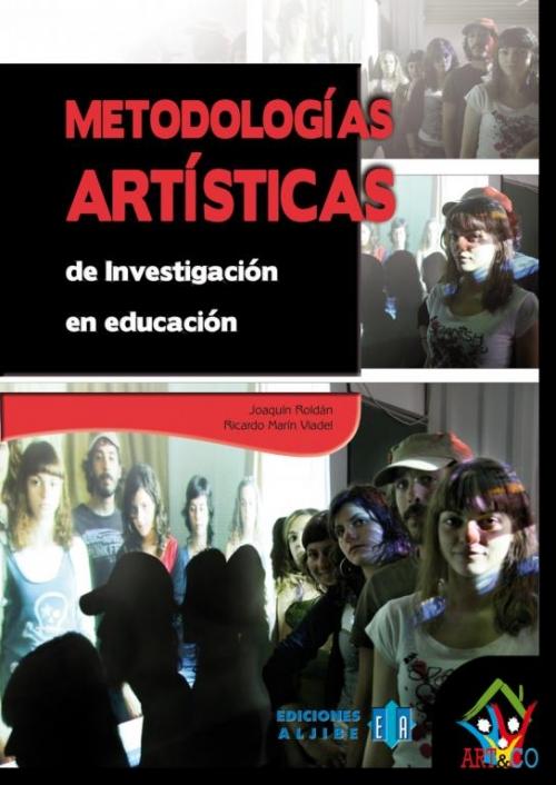 Metodologías artísticas de investigación en educación