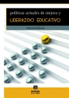 Políticas actuales de mejora y liderazgo educativo