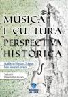 Música i cultura. Perspectiva històrica