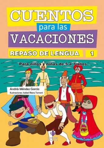 Cuentos para las vacaciones. Repaso de Lengua 1
