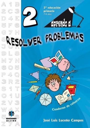 Aprendo a... Resolver problemas 2º Educación Primaria
