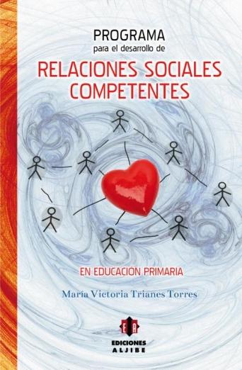 Programa para el desarrollo de relaciones sociales competentes en Educación Primaria