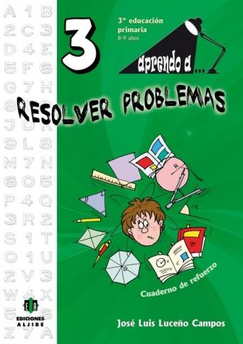Aprendo a... Resolver problemas 3º Educación Primaria