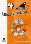 Aprendo a... Resolver problemas 4º Educación Primaria