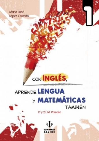 Con inglés, aprende lengua y matemáticas también 1