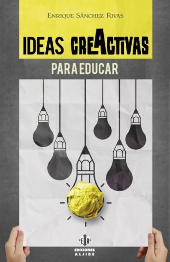 Ideas creActivas para educar