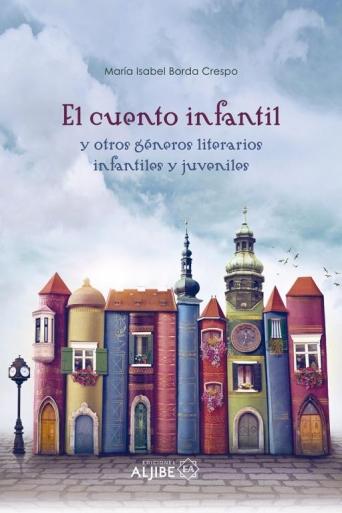 El cuento infantil y otros géneros literarios infantiles y juveniles