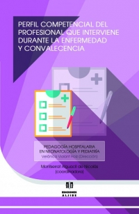 Perfil competencial del profesional que interviene durante la enfermedad y convalecencia