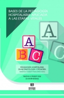 Bases de la pedagogía hospitalaria aplicada a las etapas vitales