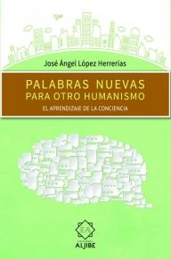 alabras nuevas para otro humanismo
