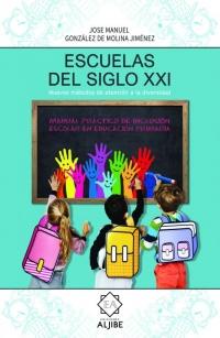 Escuelas del siglo XXI. Nuevos métodos de atención a la diversidad