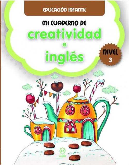 Mi cuaderno de Creatividad e Inglés. Nivel 3