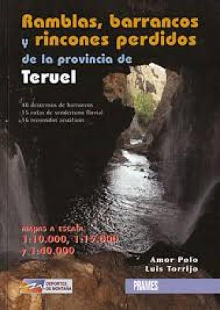Ramblas, barrancos y rincones perdidos de la provincia de Teruel.