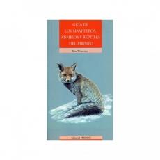 Guía de los mamíferos, anfibios y reptiles del...
