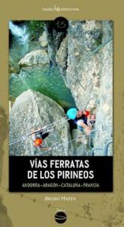 VIAS FERRATAS DE LOS PIRINEOS