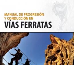 Manual de Progresión y Conducción en Vías Ferratas