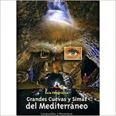 Grandes Cuevas y Simas del Mediterráneo