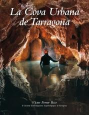 La Cova Urbana de Tarragona
