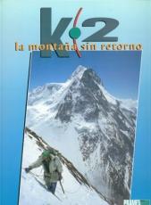 K2 La Montaña sin Retorno