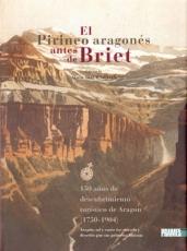 El Pirineo Aragonés antes de Briet