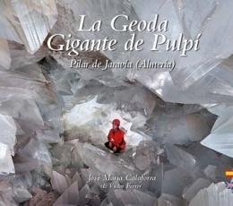 La Geoda Gigante de Pulpi