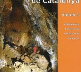 Cataleg Espeleologic de Catalunya Vol. 1