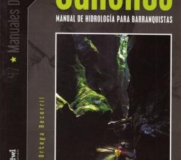 Cañones, Manual de Hidrología para barranquistas.