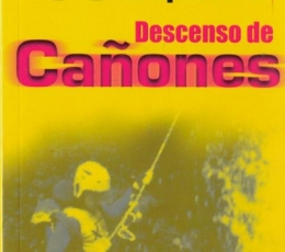 100 Pregunats y Respuestas. Descenso de Cañones.