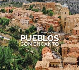 Pueblos Con Encanto y Rutas Por Sus Alrededores