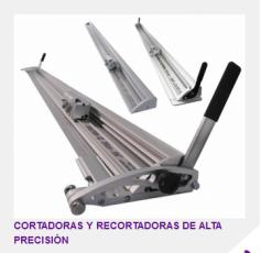 CORTADORAS Y RECORTADORAS DE ALTA PRECISION