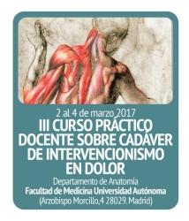 III Curso Práctico sobre cadáver de Intervencionismo en Dolor
