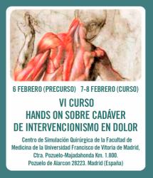 VI Curso Hands-on sobre Cadáver de Intervencionismo en Dolor