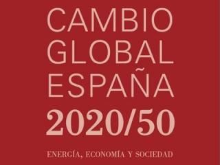 Cambio Global España 2020/50. Energía, Economía y Sociedad