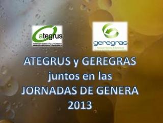 GEREGRAS presente en las conferencias de ATEGRUS en GENERA 2013