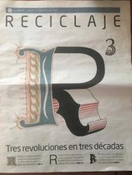 Tres revoluciones en tres décadas: Reducir, Reciclar y Reutilizar