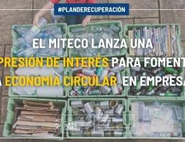 El MITECO lanza una expresión de interés para fomentar la economía circular en empresas.