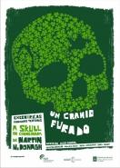 """""""Un Cranio Furado"""", unha coproducción de Excéntricas co FIOT de Carballo"""
