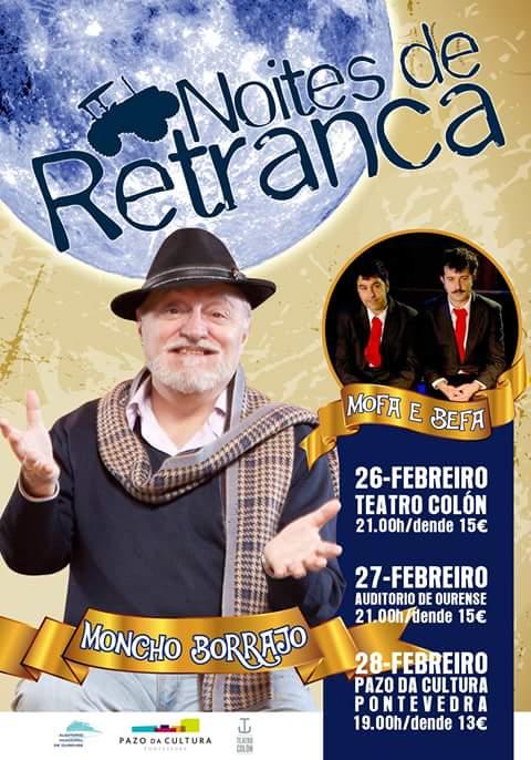 Noites de Retranca con Mofa & Befa y Moncho Borrajo
