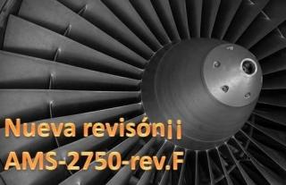 Detalle de cambios nueva revisión normativa AMS-2750-F