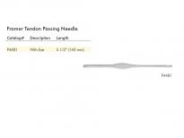 FRAMER TENDON PASING NEEDLE (140mm)