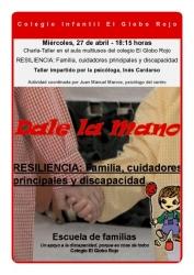 RESILIENCIA: Familia, cuidadores principales y discapacidad. Charla- Taller en El Globo Rojo  Miércoles, 27 de abril, a las 18:15 horas