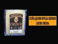 CUÑA QUESO CHUSCO