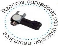 RACORES CAPTADORES CON DETECCION NEUMATICA