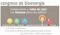 Junta de Comunidades de Castilla-La Mancha y Avebiom organizan en Cuenca el Congreso Nacional de Bioenergía sobre redes de calor con biomasa para uso público