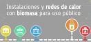 España cuenta con 375 redes de calor con biomasa, el 78% conectadas a edificios de uso público