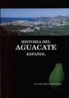 Historia del Aguacate Español