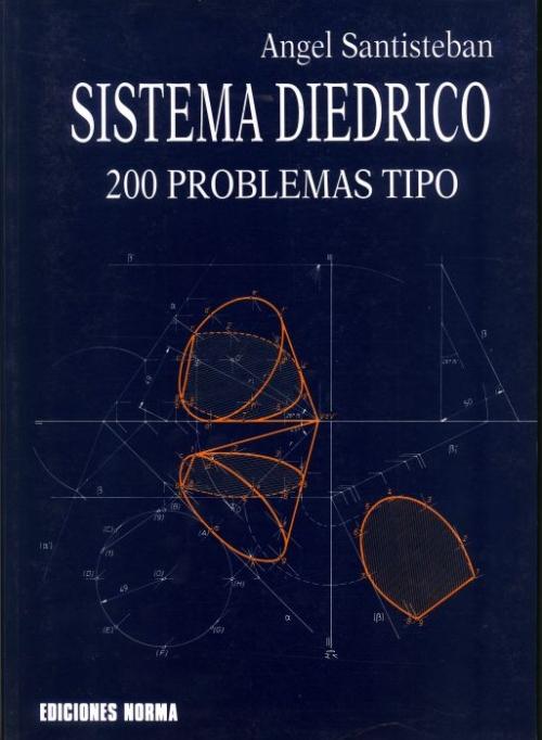 """SISTEMA DIÉDRICO. 200 problemas """"tipo"""""""