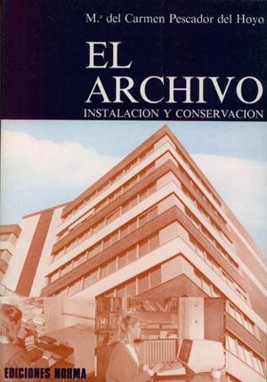 El Archivo II (Instalación y conservación)